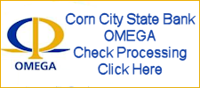Click Here for Corn City State Bank OMEGA Check Processing